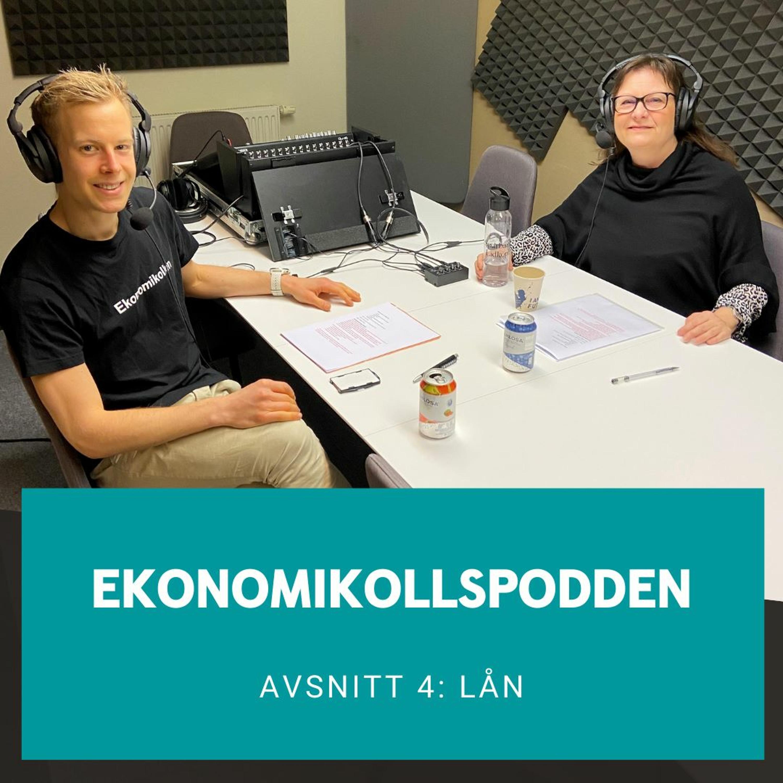 Avsnitt 4 - Lån med Anna-Carin Kjellström