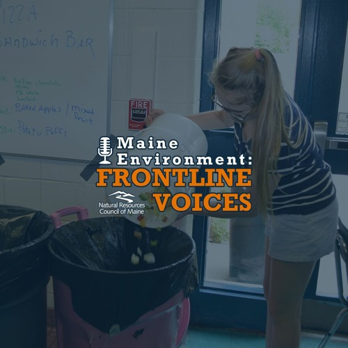 Frontline Voices, Ep. 57: Reducing Plastic and Food Waste at Schools