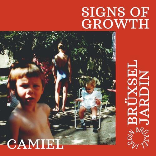 signs of growth n°4 w/ camiel