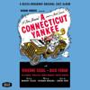 Can't You Do A Friend A Favor? (A Connecticut Yankee/1943 Original Broadway Cast/Remastered)