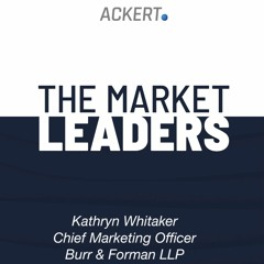 """Market Leaders Podcast: """"Listening, learning and applying lessons"""" with Kathryn Whitaker"""