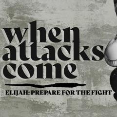 When Attacks Come: Prepare for the Fight - Pastor Ryan O'Connor, 6/13/21