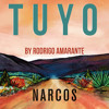 Tuyo (Narcos Theme) [Extended Version] (A Netflix Original Series Soundtrack)