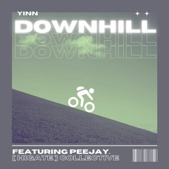 downhill - ft. peejay. [prod. willy]