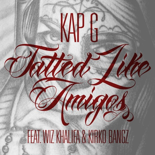 Tatted Like Amigos (feat. Wiz Khalifa & Kirko Bangz) (Remix)