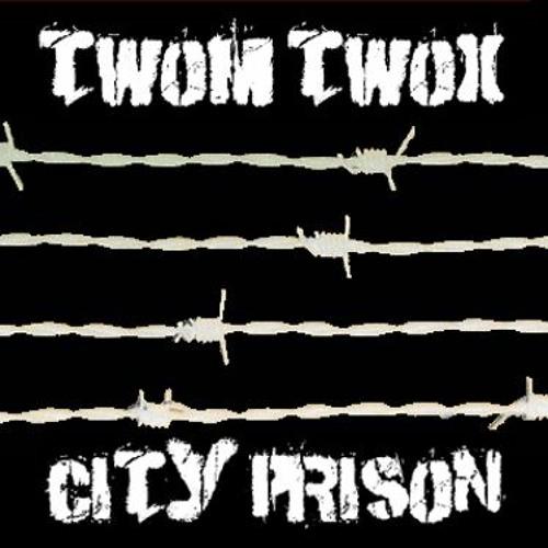 Twom Twox - City Prison - Medley
