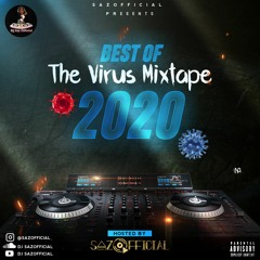 Best Of 2020 The Virus Mixtape | DJ SAZOFFICIAL