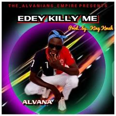 Alvana Killing me Prod by Kingkwah