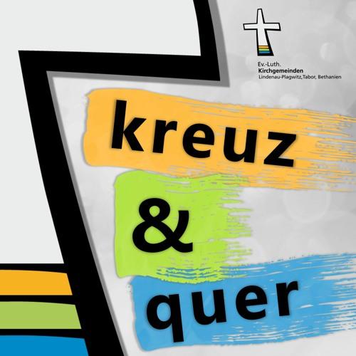 kreuz & quer – Podcast der Kirchen im Leipziger Westen