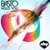 Basto - Hold You (Extended Mix)