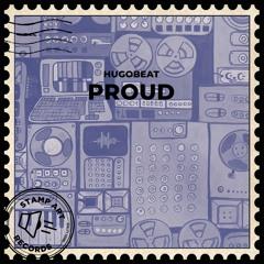 Hugobeat - Proud