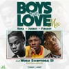 Download Boys with Love (Mixtape) Mp3