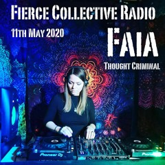 Fierce May 20- Faia and Thought Criminal