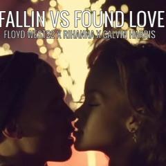 (TEASER) FALLIN X FOUND LOVE-FLOYD WEST22 X CALVIN HARRIS X RIHANNA