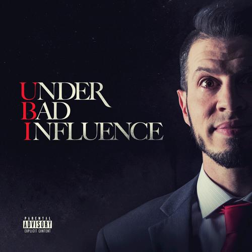 Under Bad Influence