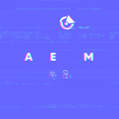 AEM #8 | Alternative Elevator Music by Madera (Mix Session, Jun 13, 2021)