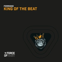 Ferrigno - King Of The Beat