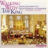 Walking with the king (feat. Carnegie Jazz Band)
