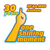 One Shining Moment (Teddy Pendergrass Vocal)