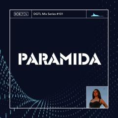 DGTL Mix Series #101 - Paramida