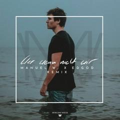 Wincent Weiss - Wer Wenn Nicht Wir (Manuel Weber x Edgod Remix)