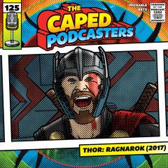 Episode 125 - Thor: Ragnarok (2017)