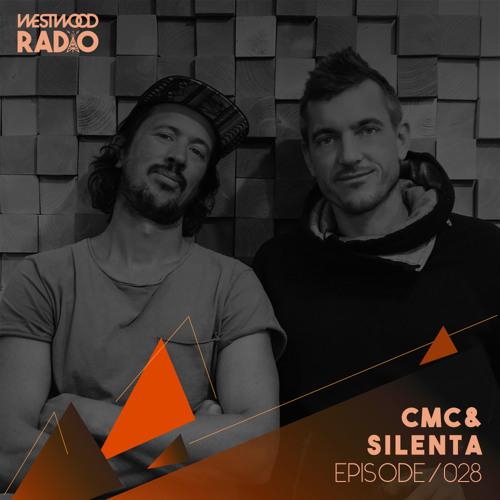 Westwood Radio 028 - CMC & Silenta