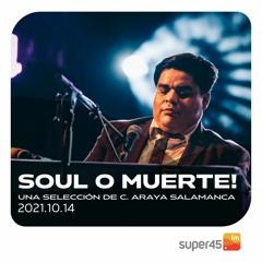[super45.fm] Soul O Muerte 2021/10/14