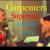 Download Superstar [Carpenters Cover] ~ The Sunday Sessions by Gabriella White feat. Katsu Mp3