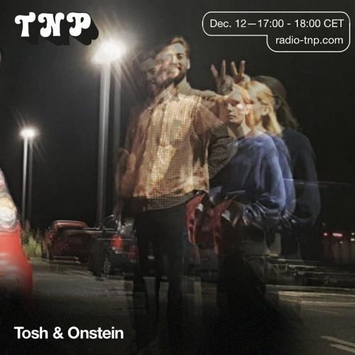 Tosh & Onstein @ Radio TNP 12.12.2020