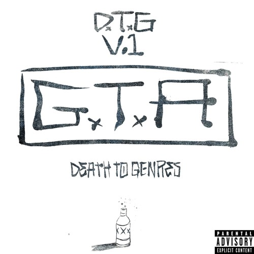 GTA - (Death To Genres) DTG VOL. 1 2015 [EP]