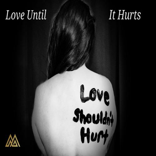 Love Until It Hurts (Progressive House/Trance)