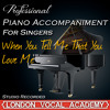 When You Tell Me That You Love Me ('Diana Ross & Westlife' Piano Accompaniment) [Professional Karaoke Backing Track]