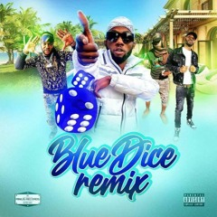 Blue Dice Remix ft Stylo g Don Crazy Yog