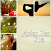 Asian Zen Spa - Yoga Classes, Deep Relaxation, Beauty Sleep, Nature Sounds for Well-Being