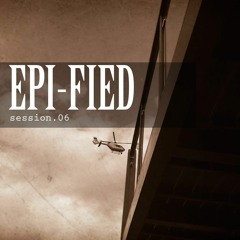 Epified Session.06