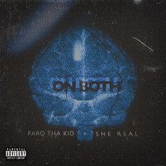 On Both (feat. She Real)