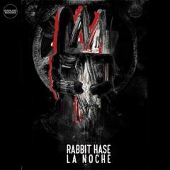 RABBIT HASE  LA NOCHE