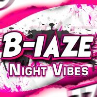 B-laze - Night Vibes 2011
