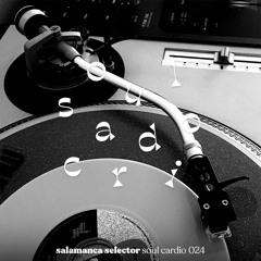 Soul Cardio 024: Salamanca Selector