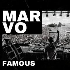 Marvo - Famous (Original Mix)