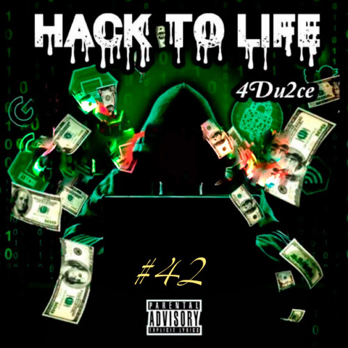 #42 - Hack To Life