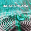 Energetic Massage - Relaxing Instrumental Piano Music, Stress Relief and Meditation, New Age Soothing Music, Nature Sounds, Relaxing Sounds