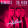 So High (RetroVision Remix) [feat. Norma Jean Martine]