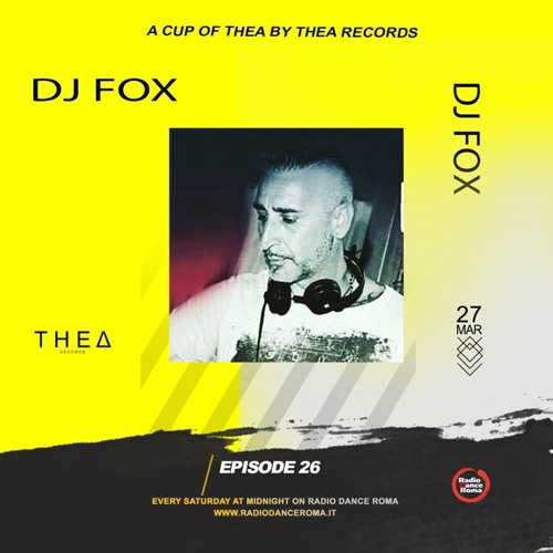 A Cup Of Thea Episode 26 With Dj Fox