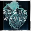 FREE DOWNLOAD Rogue Waves (Slowed + Reverb Vocal Mix)