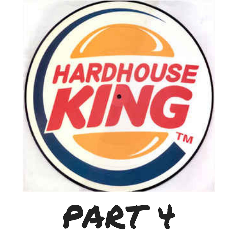 Hard House Classics (Part 4)