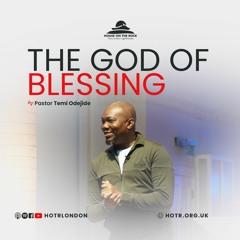 The God of Blessing - Pastor Temi Odejide - Sunday 06 June 2021