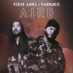 Steve Aoki x Farruko - Aire