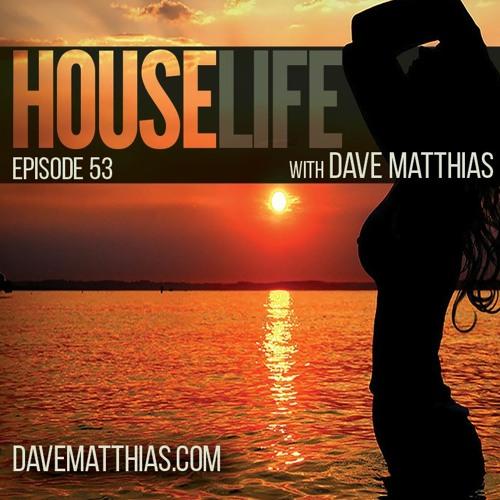 HouseLife | Episode 53